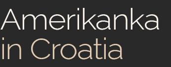 Amerikanka in Croatia